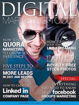 February 2021 Digital Marketing Tools, Digital Marketing, Digital Marketing Tools magazine, Digital Marketing Tools PDF, DigitalMarketingTools.com, Digital Marketing Agency