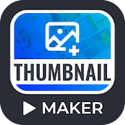 Thumbnail Maker: Thumbnail Maker for YouTube Video
