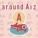 around Aiz(Aタイプ) - Androidアプリ
