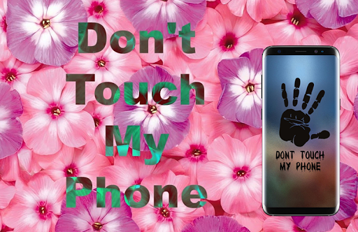Download Don T Touch My Phone Wallpaper Lock Screen Google Play
