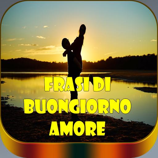 Frasi Di Buongiorno Amore Con Immagini Apps On Google Play
