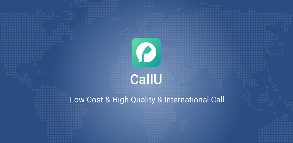 CallU - Free Global Phone Call App & Cheap Calls 1 0 59 Apk Download