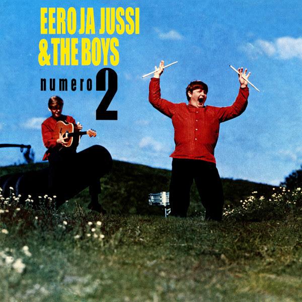 Eero ja Jussi & The Boysi: Numero 2 & Singlet 1966-1969