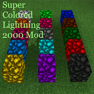 SuperColored Lightning 2000Mod for PC