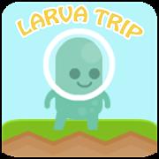 larva trip