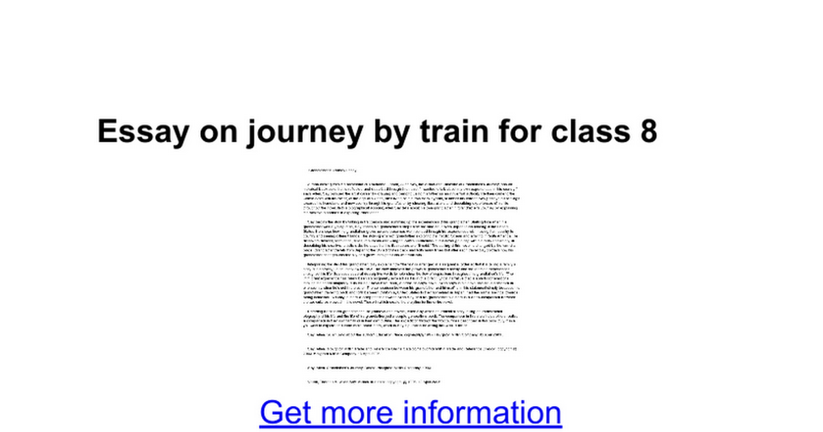 about train journey essay By using real-world scenarios, it allows students to work through electronic essay  benefits of railway journey platforms and permits faculty to see how the.
