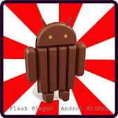 Flash Player  Androi KitKat