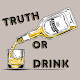 Truth Or Drink, jeu de tise APK