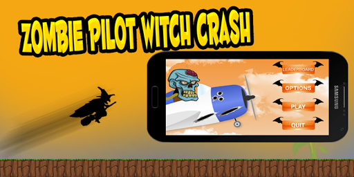 Zombie Pilot Witch Crash