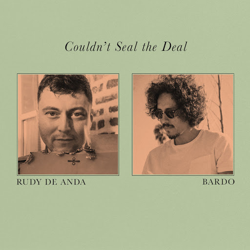"""Rudy De Anda and Bardo team up for """"Couldn't Seal the Deal"""""""