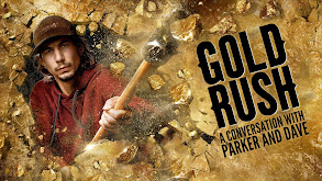 Gold Rush: A Conversation With Parker and Dave thumbnail