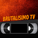 BRUTALISIMO TV Android apk
