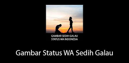 Gambar Status Wa Sedih Galau التطبيقات على Google Play