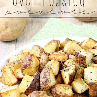 Oven Roasted Potatoes.