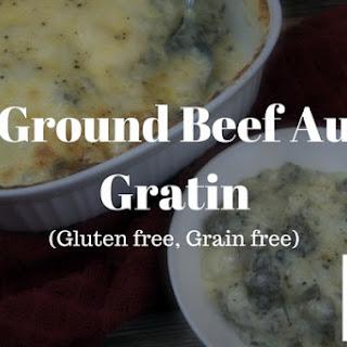 Ground Beef Au Gratin