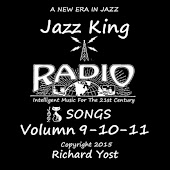 Jazz King Radio Songs, Vol. 9, 10 & 11