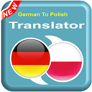 German To Polish - PL To DE – Speak Translator