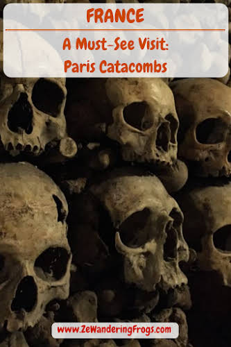A France Must-See Visit: Paris Catacombs // Skulls in the Catacombs
