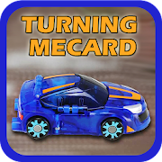 Adventure of Turning Mecard
