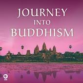 Journey Into Buddhism