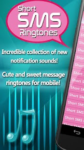 Short SMS Ringtones And Notification Sounds - náhled