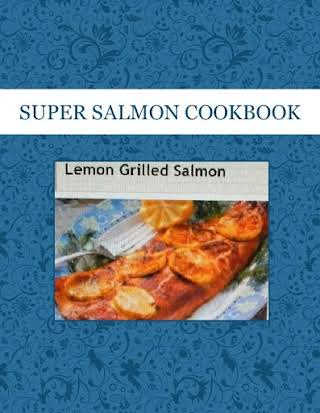SUPER SALMON COOKBOOK