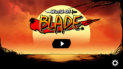 World Of Blade 世界之剑