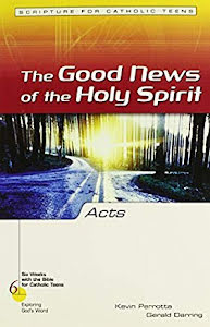 THE GOOD NEWS OF THE HOLY SPIRIT