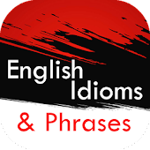English Idioms and Phrases in Use