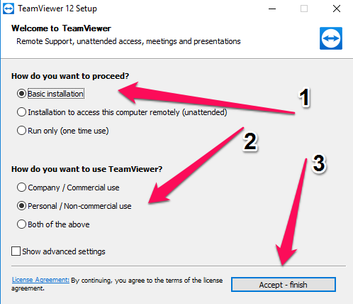 Cài đặt Teamviewer - Click chọn Basic installation =>Personal/non-commercial use =>Accept - finish