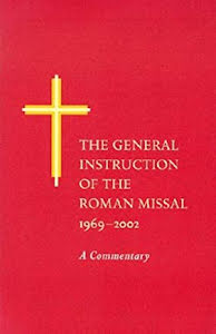THE GENERAL INSTRUCTION OF THE ROMAN MISSAL, 1969-2992