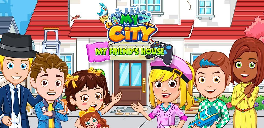 تحميل لعبة my city منزل صديقي مجانا