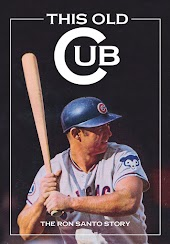 This Old Cub: The Ron Santo Story