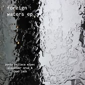 Foreign Waters EP