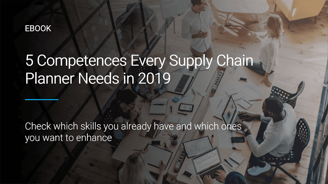 5 Competences Every Supply Chain Planner Needs