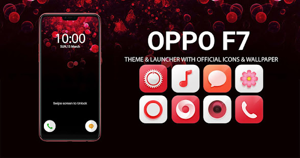 Theme For Oppo F7 Apps On Google Play