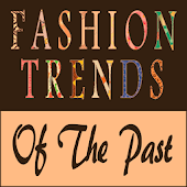 Fashion Trends Of The Past