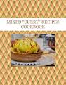 "MIXED ""CURRY"" RECIPES COOKBOOK"