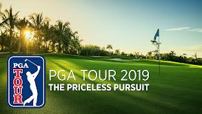 PGA TOUR 2019: The Priceless Pursuit thumbnail