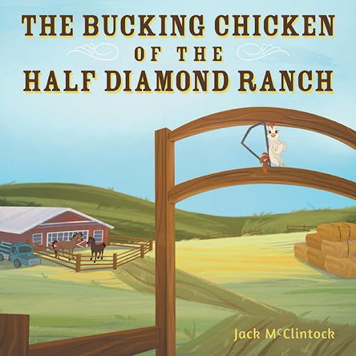 The Bucking Chicken of the Half Diamond Ranch cover