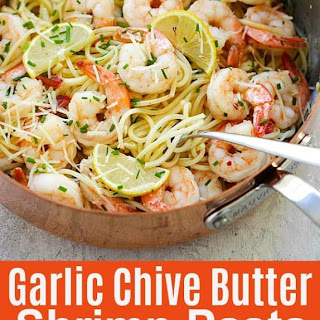 Garlic Chive Butter Shrimp Pasta.