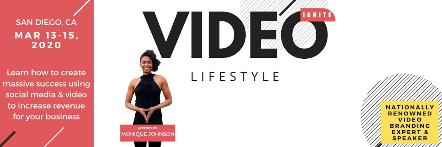 IGNITE Your Video Lifestyle Workshop, San Diego MARCH 2020