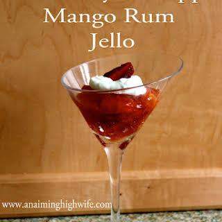 Strawberry Pineapple Mango Rum Jello.