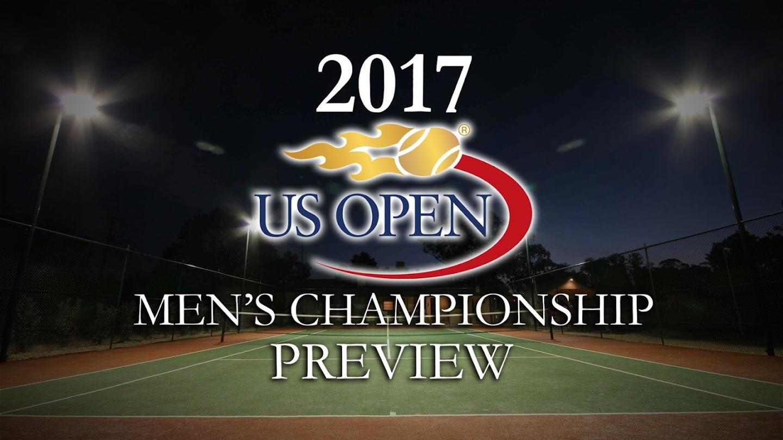 Watch 2017 U.S. Open Men's Championship Preview live