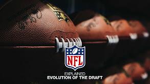 NFL Explained: Evolution of the Draft thumbnail
