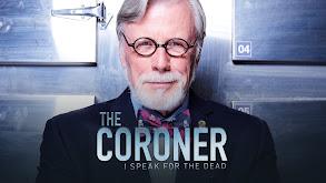 The Coroner: I Speak for the Dead thumbnail
