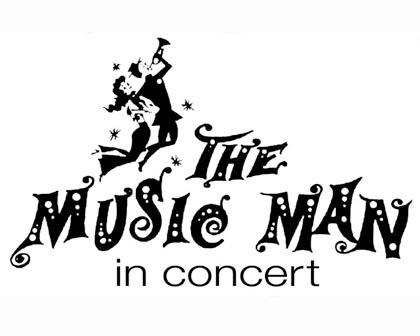 The Music Man: In Concert