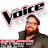 It's A Great Day To Be Alive (The Voice Performance)