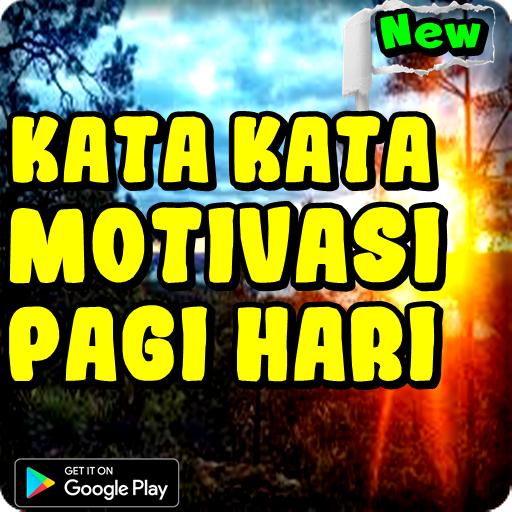 Kata Kata Motivasi Pagi Hari Android تطبيقات Appagg