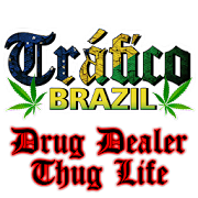 Traffic Brazil  Drugs ThugLife